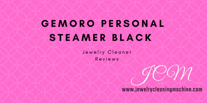 GemOro personal jewelry cleaner reviews