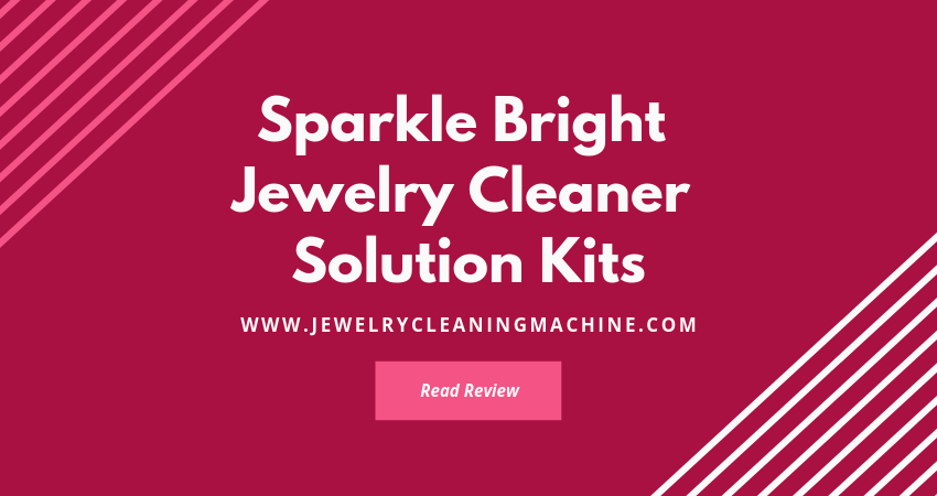 Sparkle Bright Jewelry Cleaner Solution Kits
