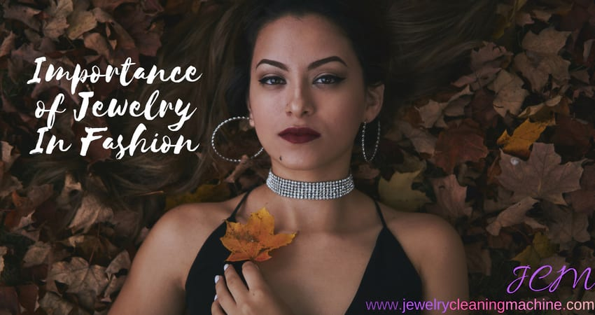 Importance of Jewelry in Fashion