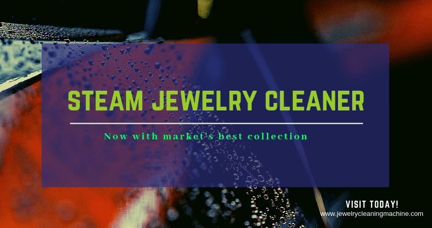 Jewelry Steam Cleaner Reviews