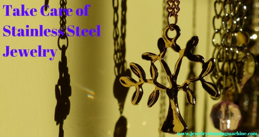 How do you clean stainless steel jewelry