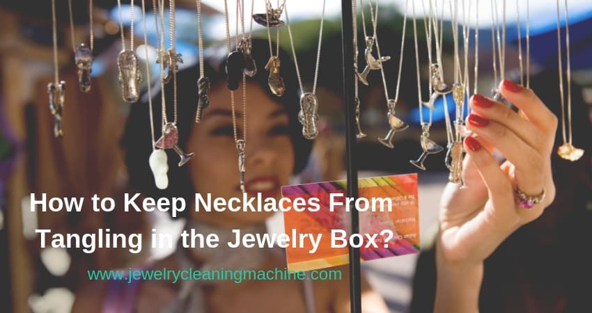 How to keep necklace from tangling